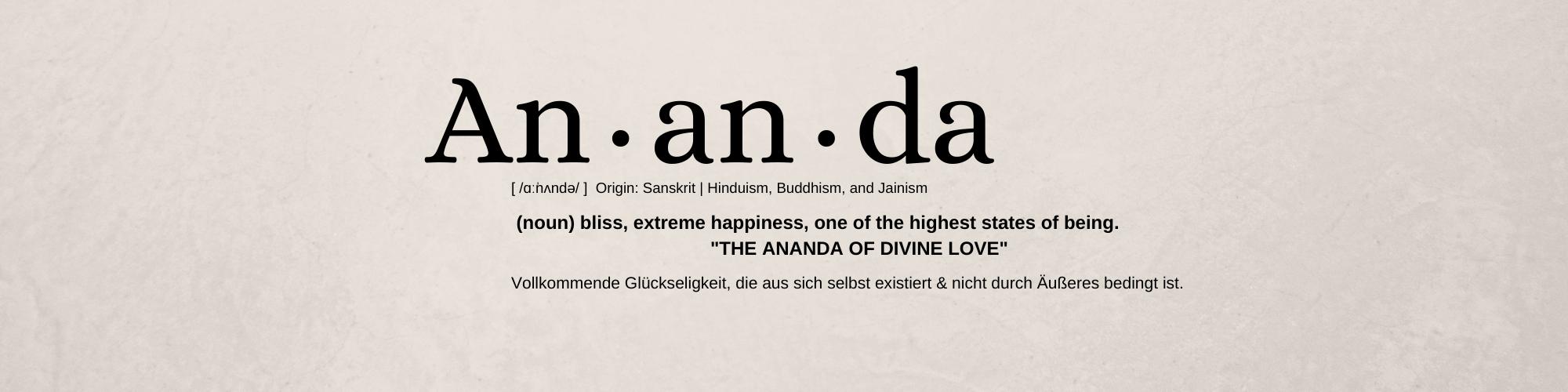 Ananda World Bedeutung